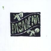 Pasadena by Pasadena