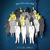 Hope Is Just a State of Mind de Little Comets