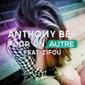 Pour un autre by Anthony Bey