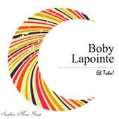 Eh Toto! de Boby Lapointe