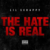 The Hate Is Real - Single von Lil Scrappy