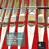 Palmer, David: Canadian Organ Music Showcase de David Palmer