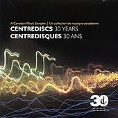 Centrediscs 30 Years (Centredisques 30 Ans) von Various Artists