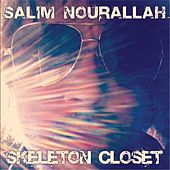 Skeleton Closet by Salim Nourallah