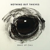 Wake Up Call de Nothing But Thieves