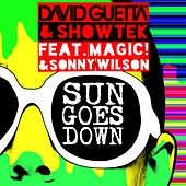 Sun Goes Down (feat. MAGIC! & Sonny Wilson) by Showtek