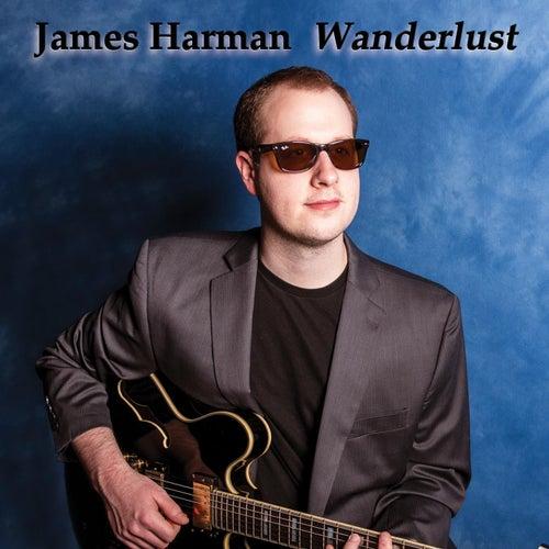 Wanderlust by James Harman