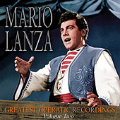 Greatest Operatic Recordings Volume 2 von Mario Lanza