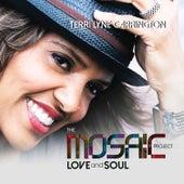 The Mosaic Project: Love and Soul von Terri Lyne Carrington