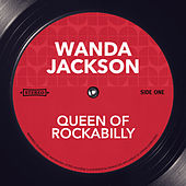Queen of Rockabilly von Wanda Jackson