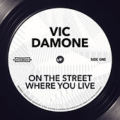 On The Street Where You Live von Vic Damone