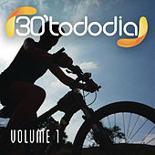30 Todo Dia, Vol. 1 by Various Artists