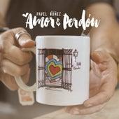 Amor y Perdon de Pavel Nuñez