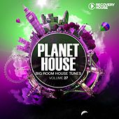 Planet House, Vol. 27 von Various Artists