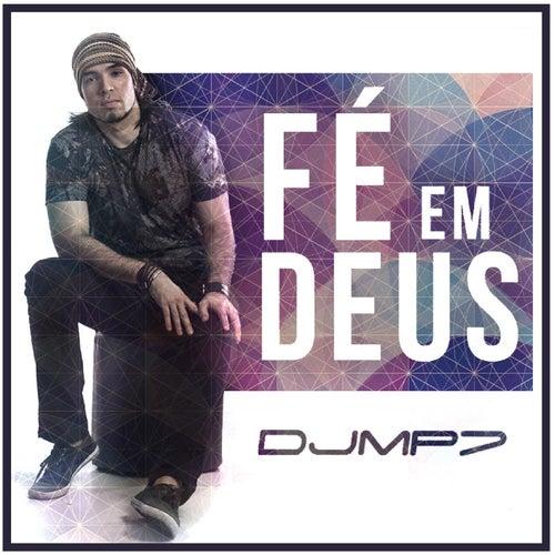 Fé em Deus de DJ Mp7