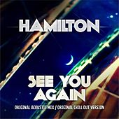 See You Again by Hamilton
