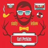 Stuffy Fellow fra Carl Perkins