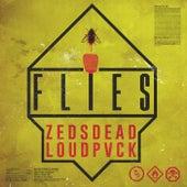 Flies von Zeds Dead