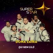 Qui Nem Giló (Superstar) - Single von Dona Zaíra