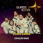 Coração Bobo (Superstar) - Single von Dona Zaíra