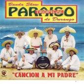 Cancion a Mi Padre by Paraiso Tropical