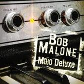 Mojo Deluxe fra Bob Malone
