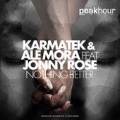 Nothing Better von Karmatek