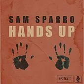 Hands Up - Single by Sam Sparro
