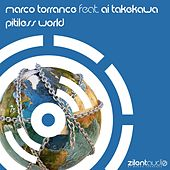 Pitiless World (Extended Dream) by Marco Torrance