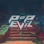 Dead in the Water - Single by Pop Evil