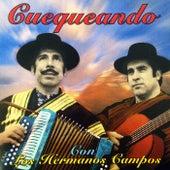 Cuequeando de Los Hermanos Campos