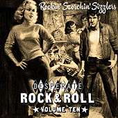 Desperate Rock'n'roll Vol. 10, Rockin' Scorchin' Sizzlers by Various Artists