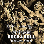 Desperate Rock'n'roll Vol. 9, Rockin' Scorchin' Sizzlers de Various Artists