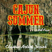 Cajun Summer - Classic Artist Series, Vol. 5 de Various Artists