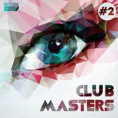 Club Masters Vol. 2 von Various Artists