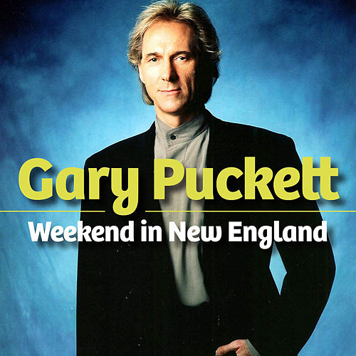 Weekend in New England de Gary Puckett