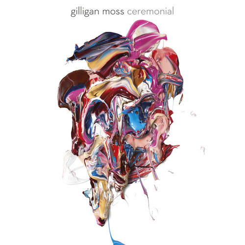 Ceremonial by Gilligan Moss