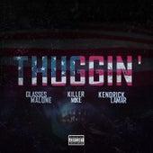 Thuggin' (feat. Kendrick Lamar & Killer Mike) [Remix] - Single by Glasses Malone