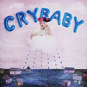Cry Baby (Deluxe Edition) by Melanie Martinez