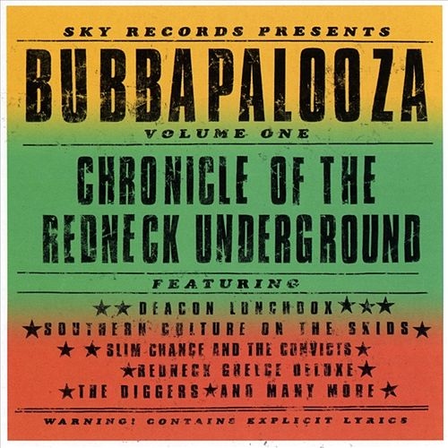 Bubbapalooza, Vol. 1: Chronicle of the Redneck Underground by Scott Miller & The Commonwealth