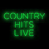 Country Hits Live de Various Artists