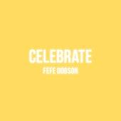 Celebrate by Fefe Dobson