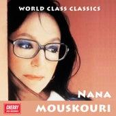 World Class Classics: Nana Mouskouri von Nana Mouskouri