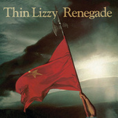 Renegade (Re-Presents) by Thin Lizzy