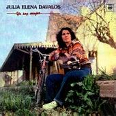 Yo Soy Mujer de Julia Elena Dávalos