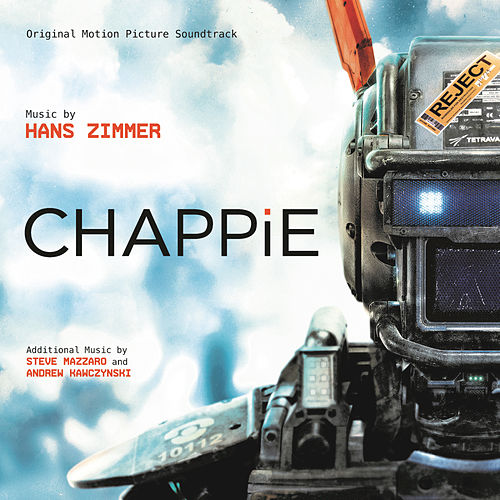 Chappie by Hans Zimmer