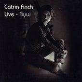 Live - Byw de Catrin Finch