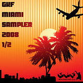 Gkf Miami Sampler 2008 1/2 by Various Artists