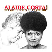 Águas Vivas - Alaíde Costa Canta Hermínio Bello de Carvalho by Alaide Costa