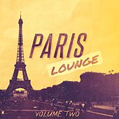 Paris Lounge, Vol. 2 by Various Artists